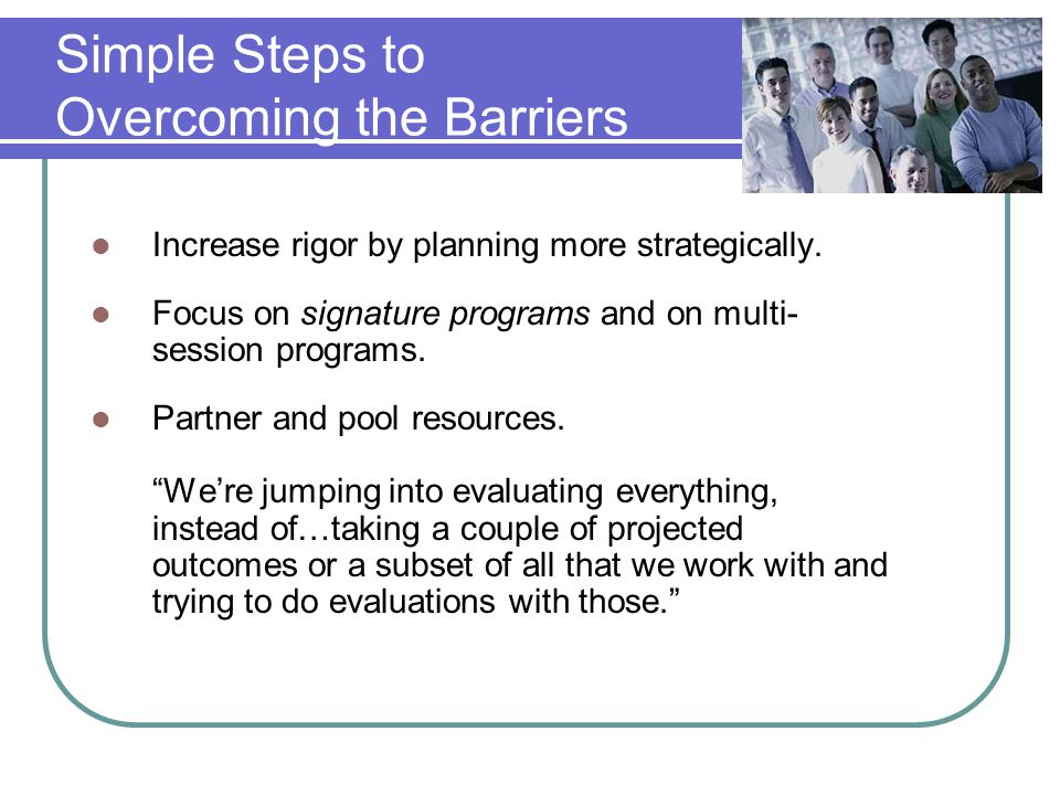 Simple Steps to Overcoming the Barriers