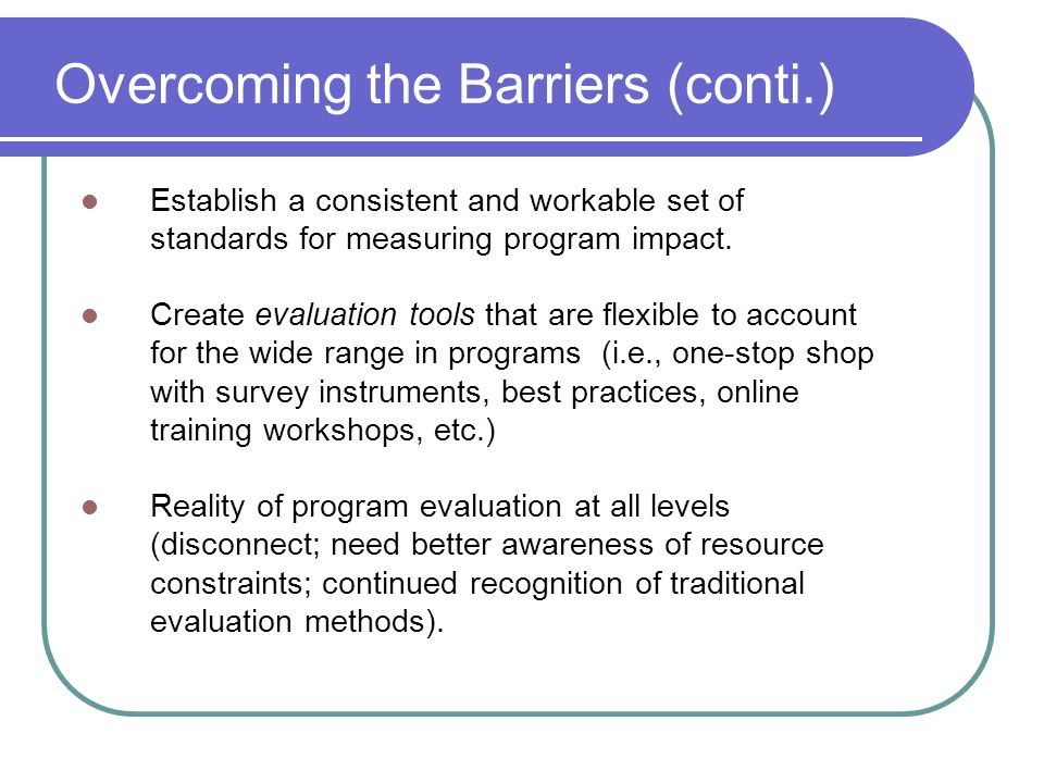 Overcoming the Barriers (conti.)