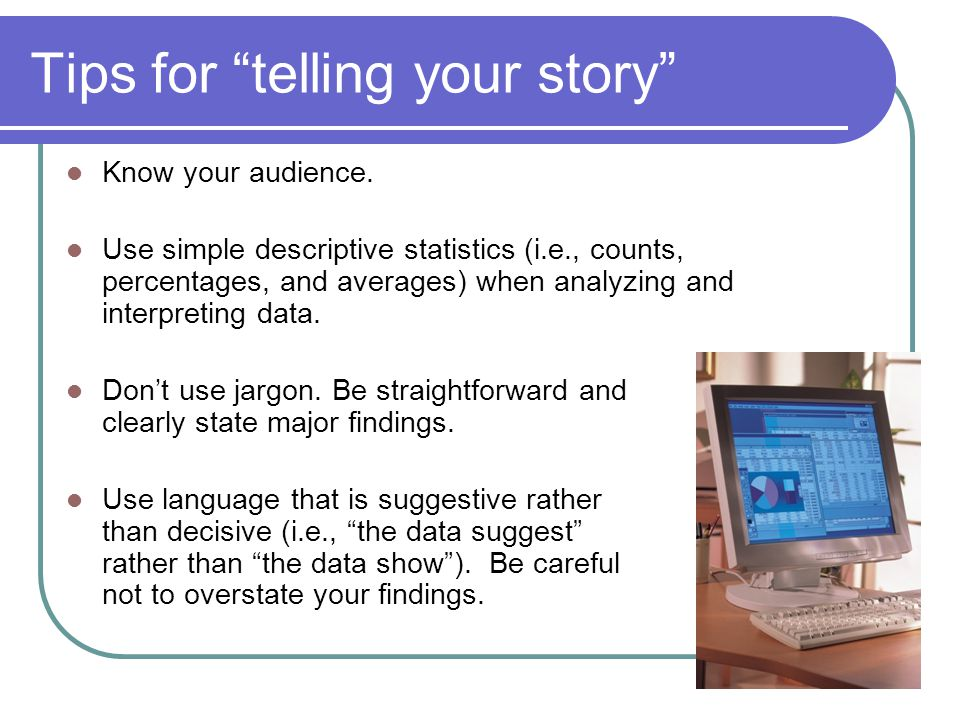 Tips for telling your story