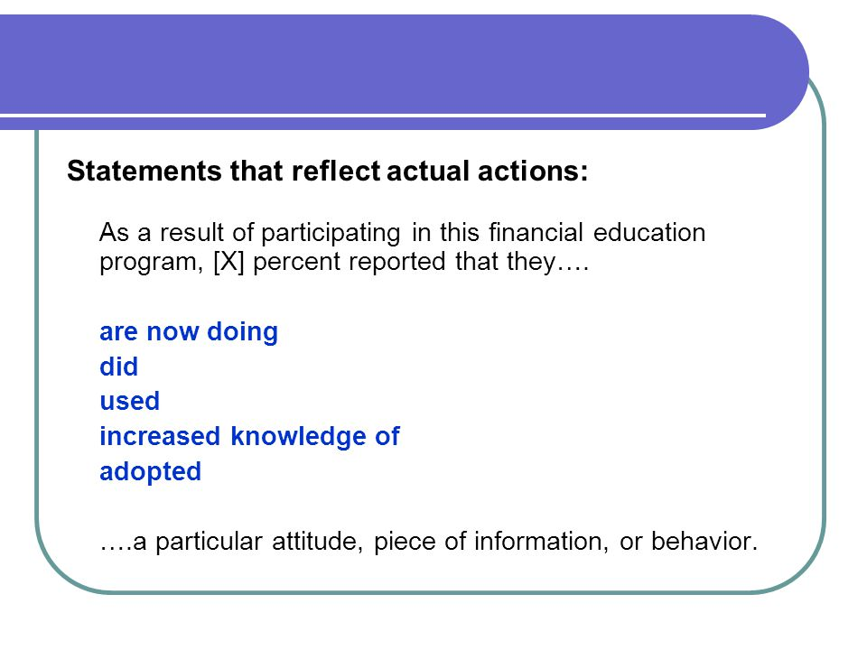 Statements that reflect actual actions: