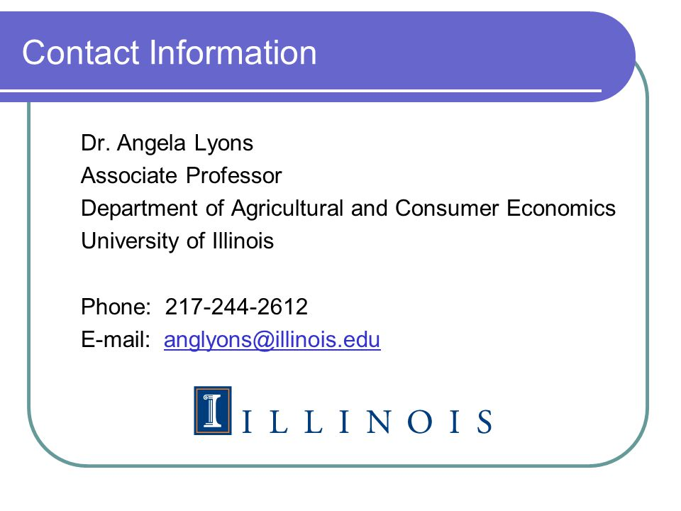 Contact Information Dr. Angela Lyons. Associate Professor. Department of Agricultural and Consumer Economics.