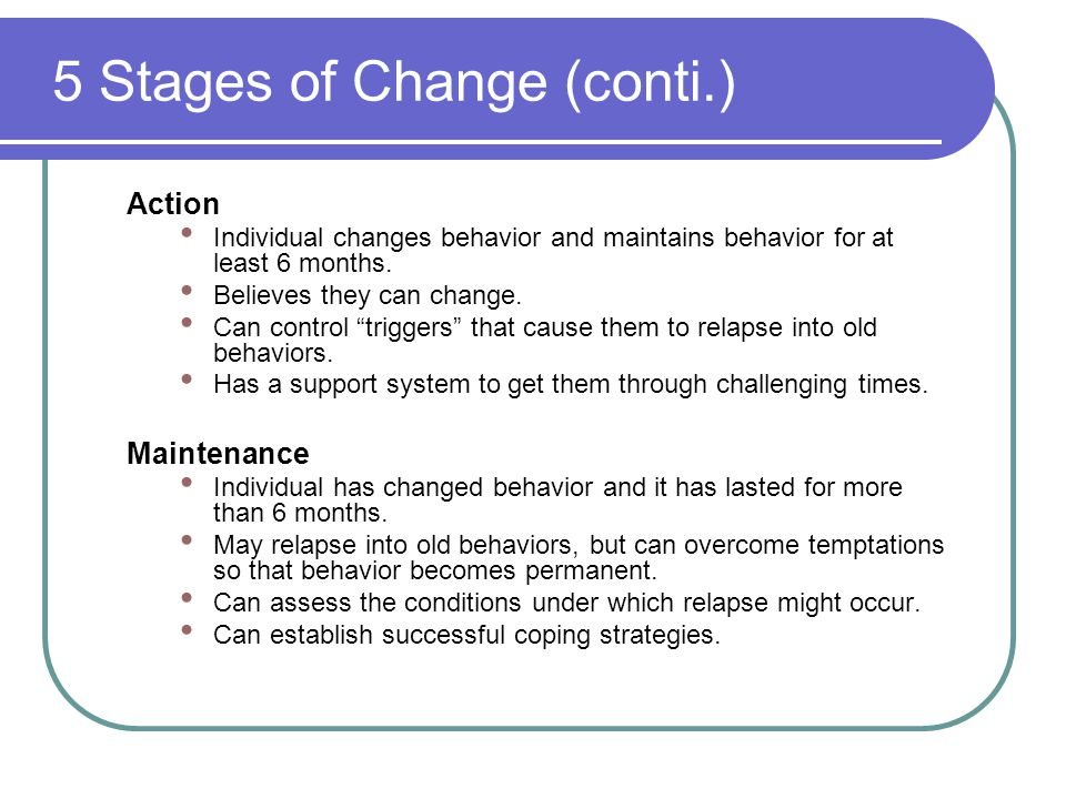 5 Stages of Change (conti.)
