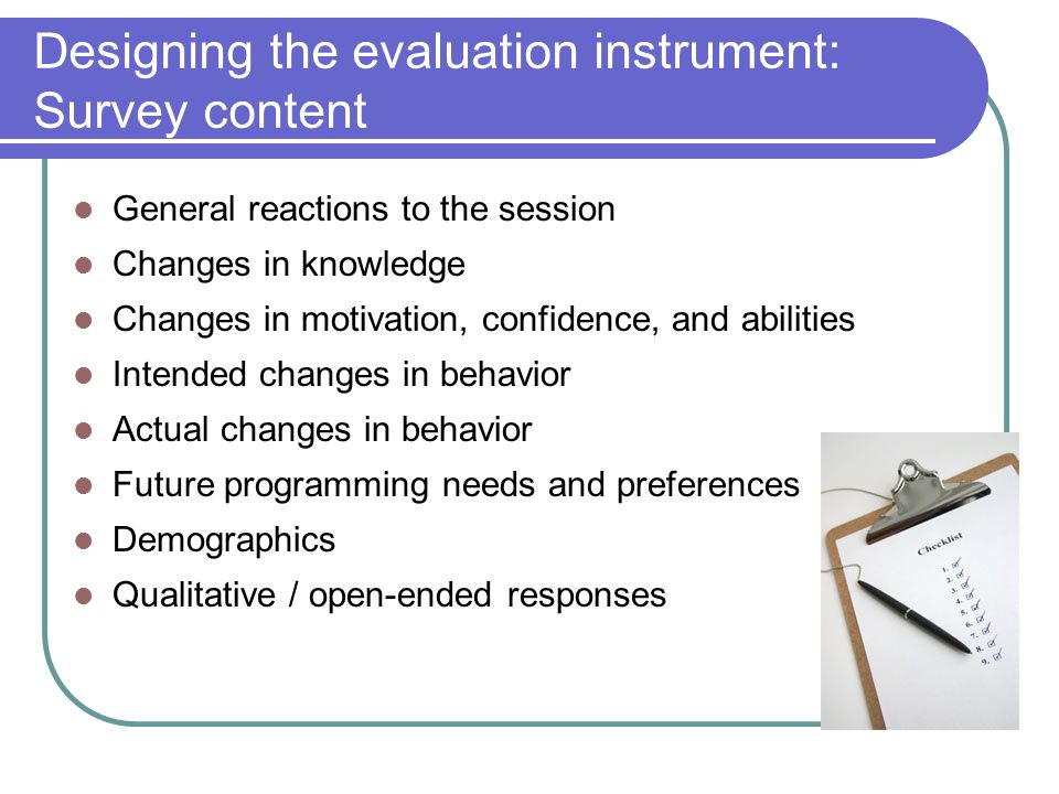 Designing the evaluation instrument: Survey content