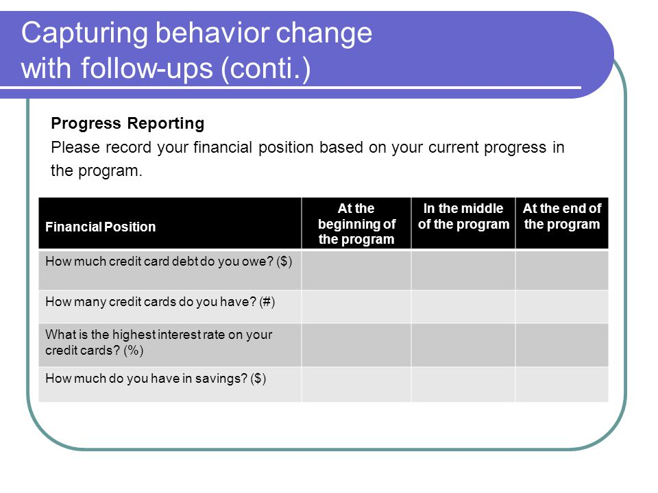 Capturing behavior change with follow-ups (conti.)
