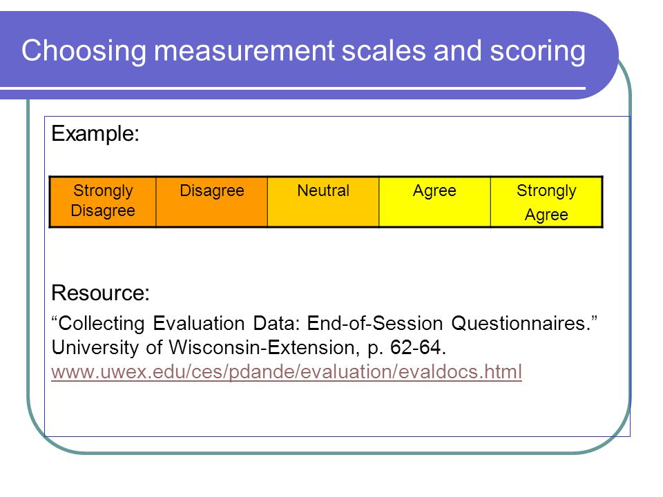 Choosing measurement scales and scoring