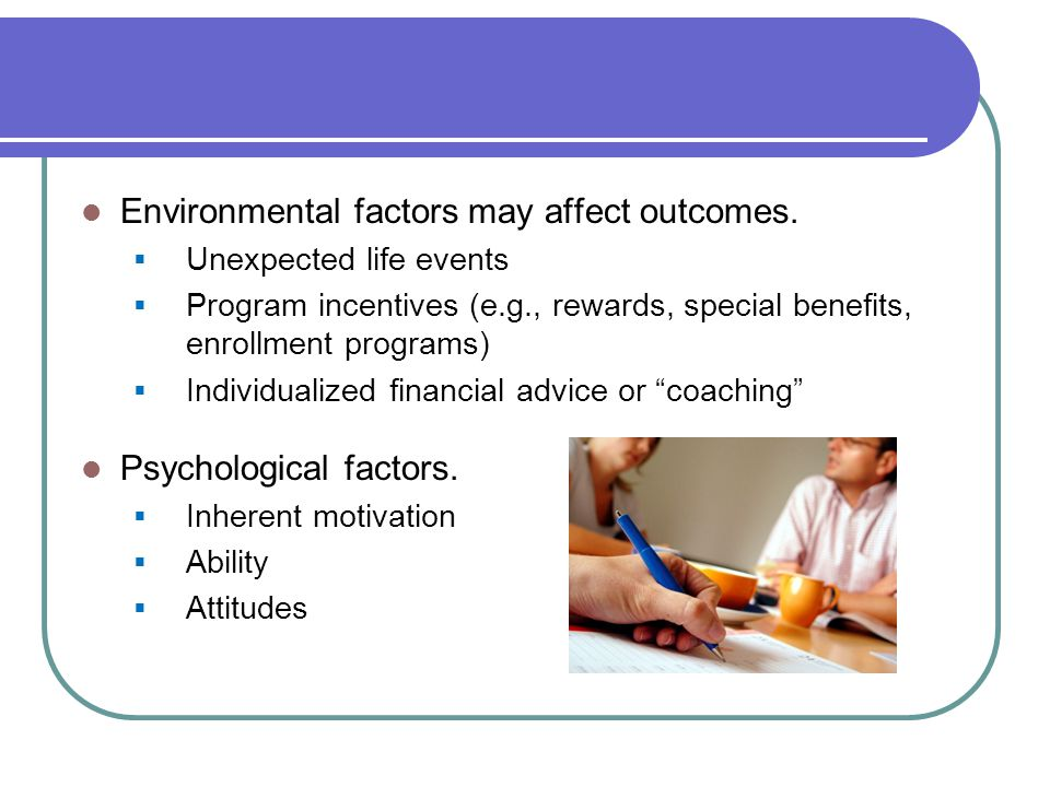 Environmental factors may affect outcomes.