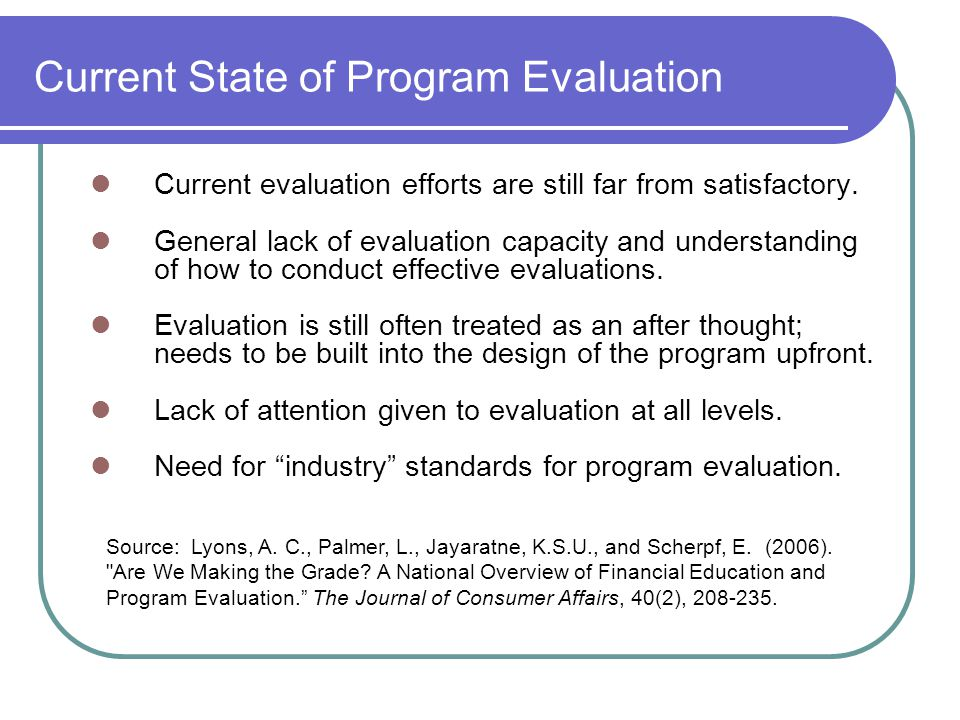 Current State of Program Evaluation