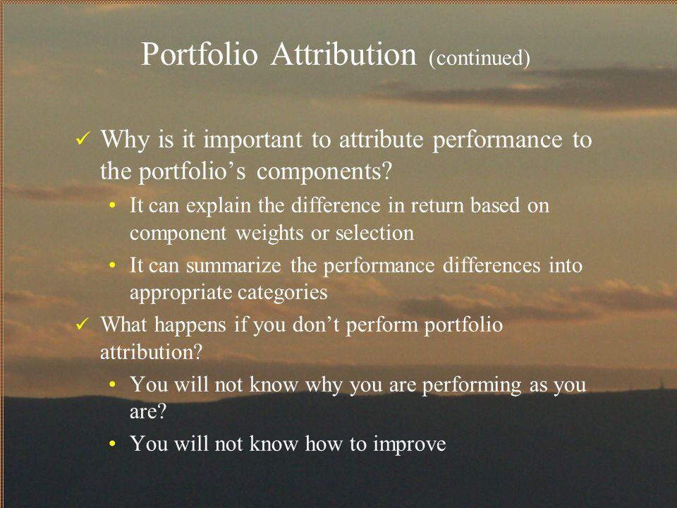 Portfolio Attribution (continued)