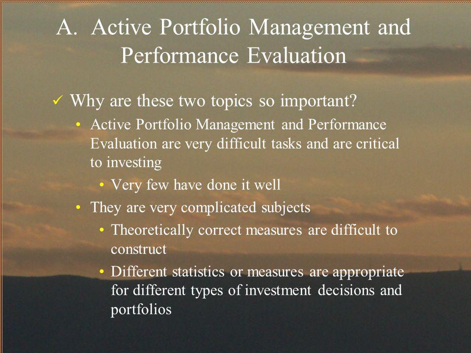 A. Active Portfolio Management and Performance Evaluation