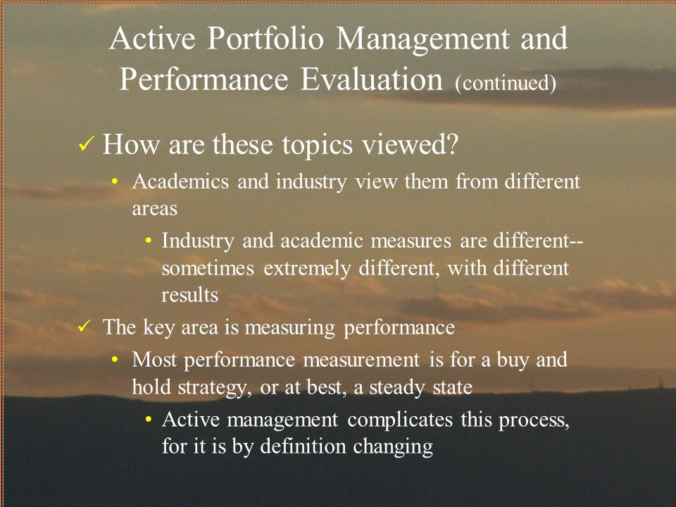 Active Portfolio Management and Performance Evaluation (continued)