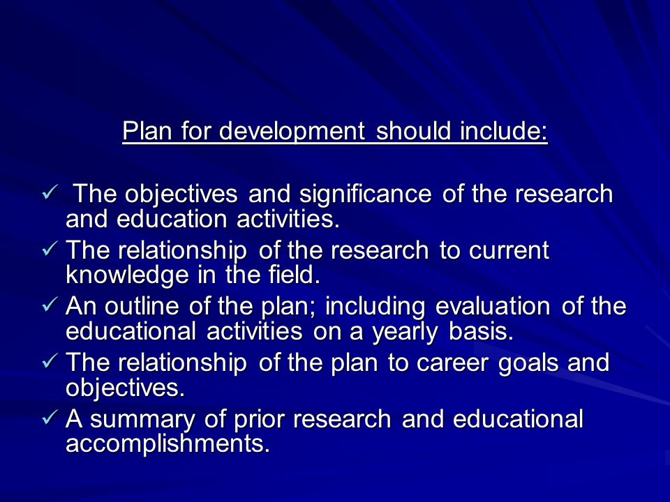 Plan for development should include:
