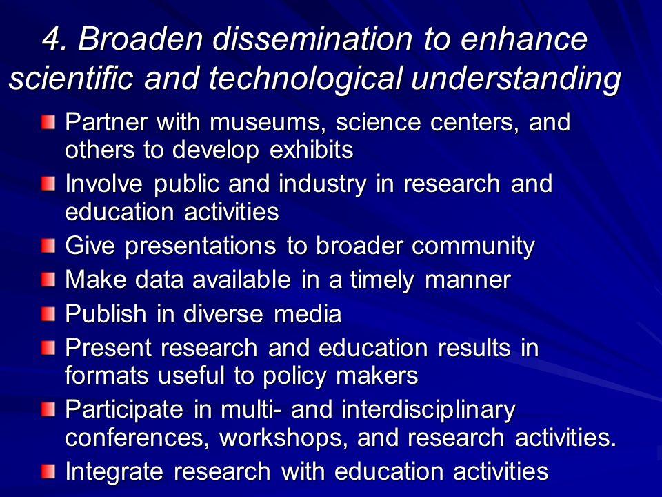4. Broaden dissemination to enhance scientific and technological understanding