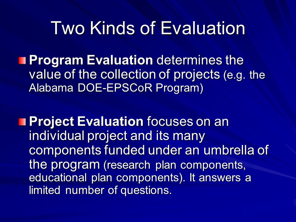 Two Kinds of Evaluation
