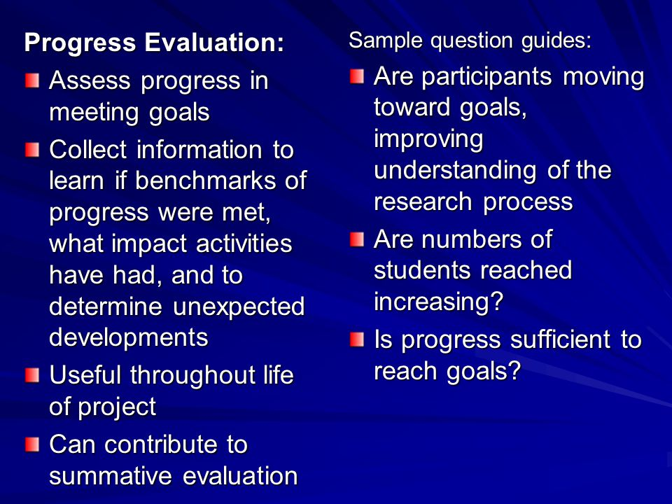 Assess progress in meeting goals