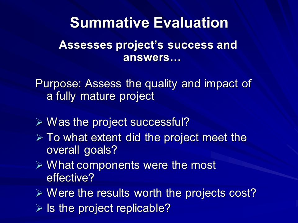 Assesses project's success and answers…