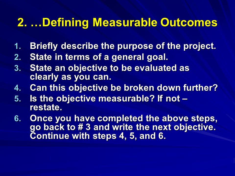 2. …Defining Measurable Outcomes