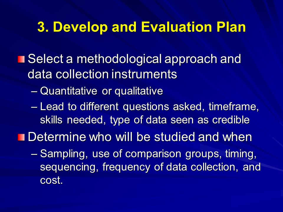 3. Develop and Evaluation Plan