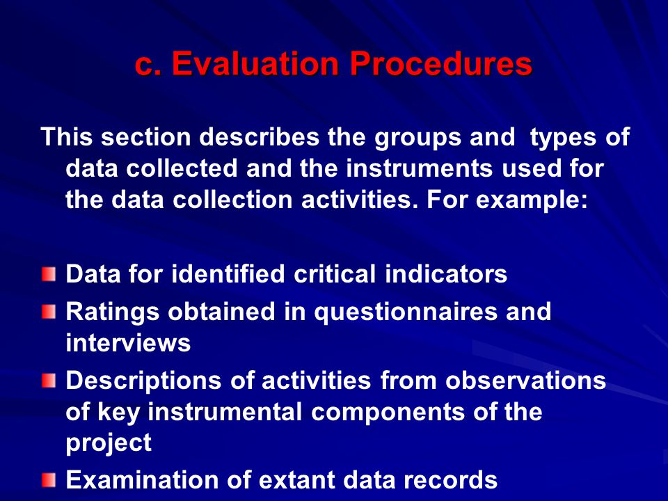 c. Evaluation Procedures