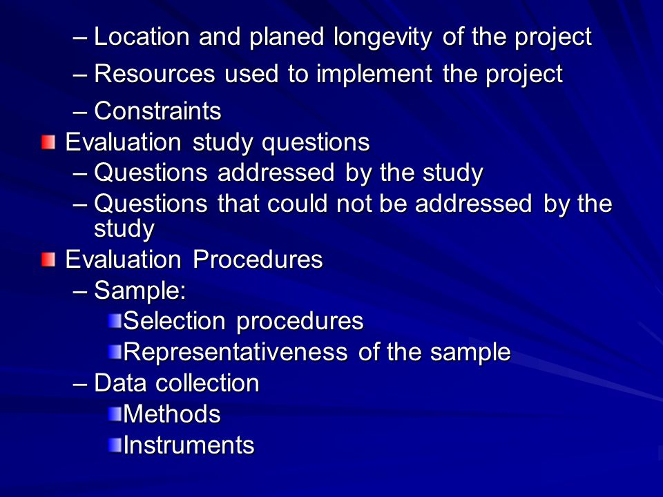 Location and planed longevity of the project