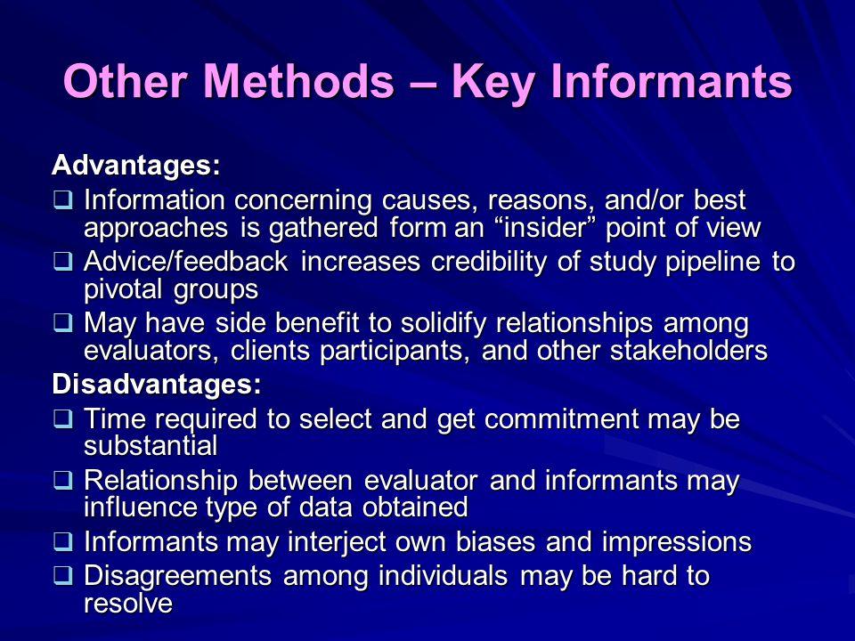 Other Methods – Key Informants