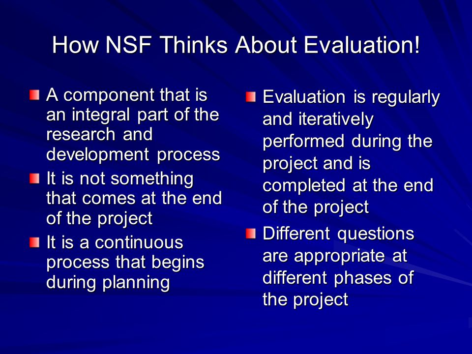 How NSF Thinks About Evaluation!