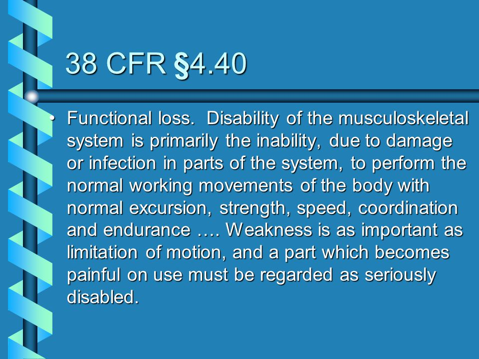 38 CFR §4.40