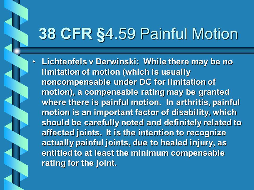 38 CFR §4.59 Painful Motion