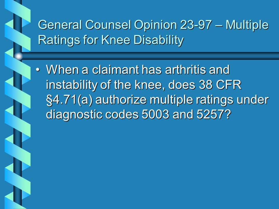 General Counsel Opinion 23-97 – Multiple Ratings for Knee Disability