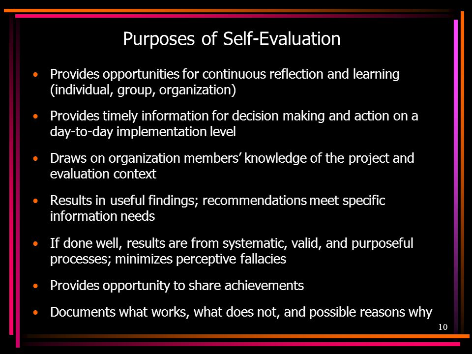 Purposes of Self-Evaluation