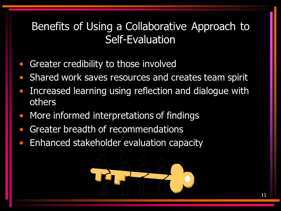 Benefits of Using a Collaborative Approach to Self-Evaluation