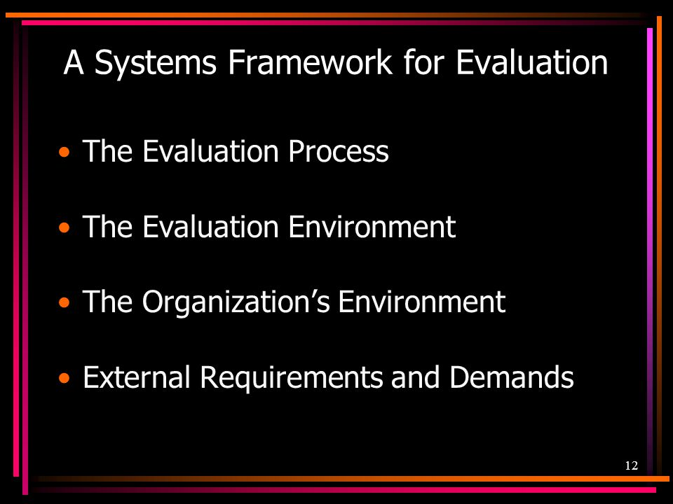 A Systems Framework for Evaluation