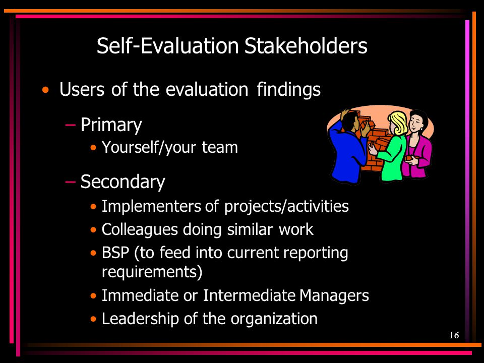 Self-Evaluation Stakeholders