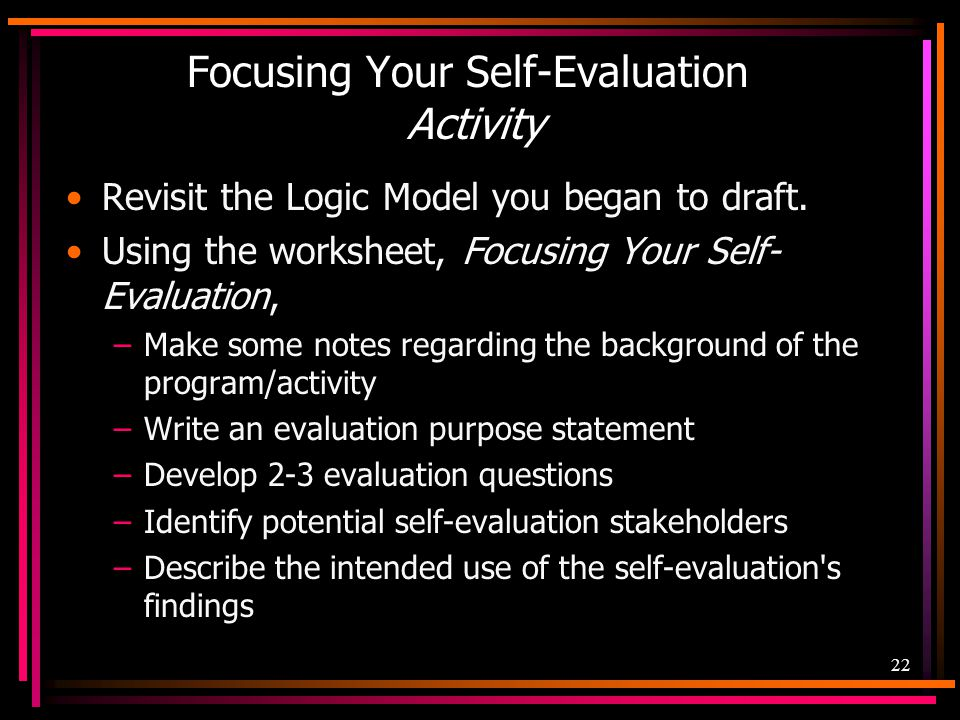 Focusing Your Self-Evaluation Activity