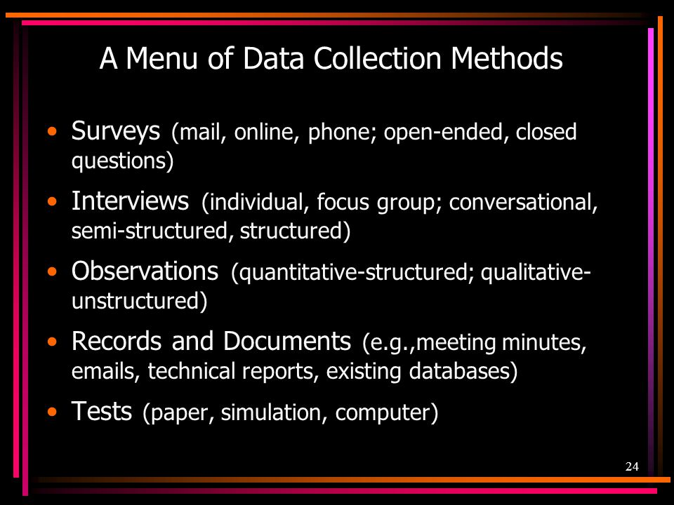A Menu of Data Collection Methods