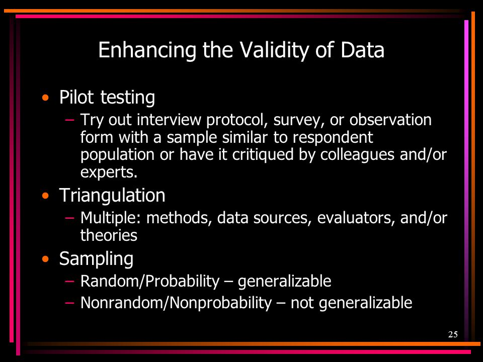 Enhancing the Validity of Data