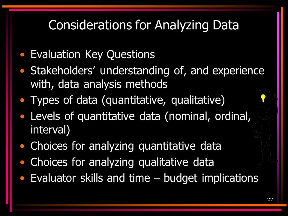 Considerations for Analyzing Data