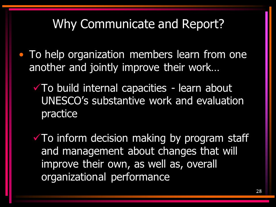 Why Communicate and Report