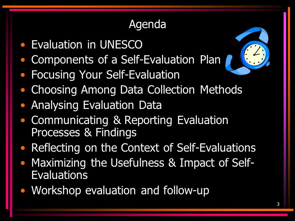 Agenda Evaluation in UNESCO. Components of a Self-Evaluation Plan. Focusing Your Self-Evaluation.