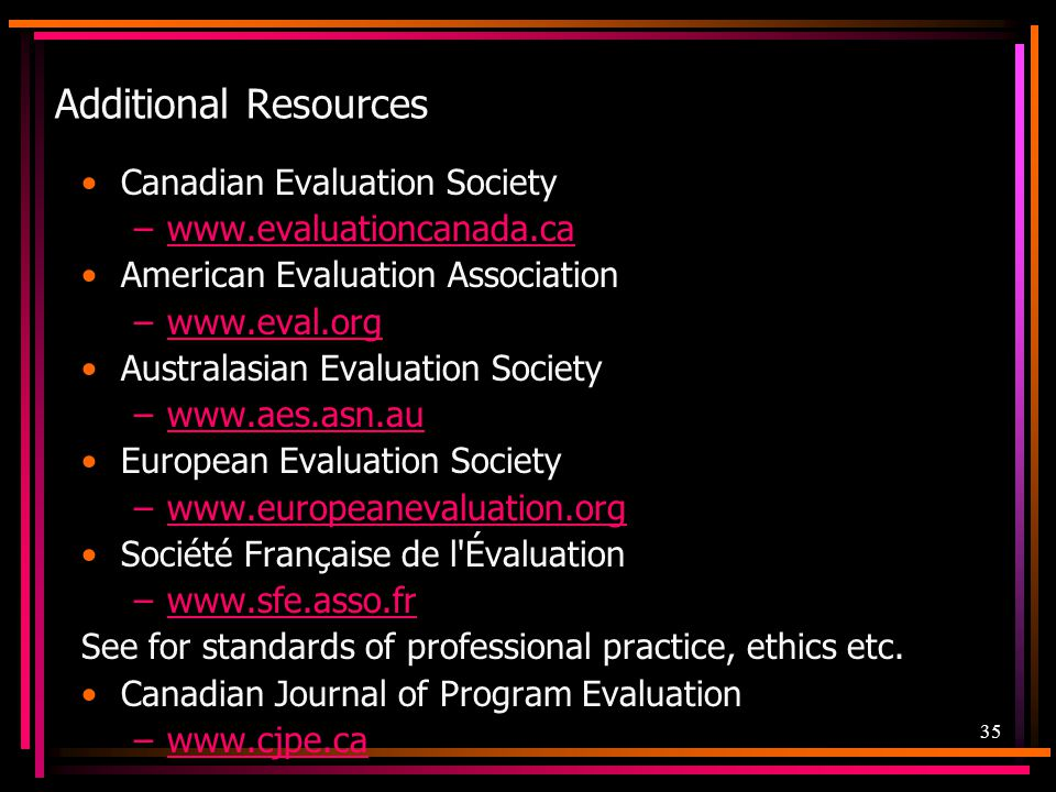 Additional Resources Canadian Evaluation Society
