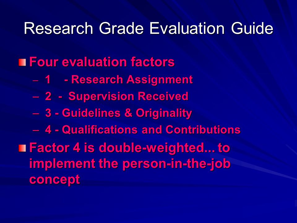 Research Grade Evaluation Guide