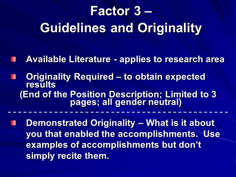 Factor 3 – Guidelines and Originality