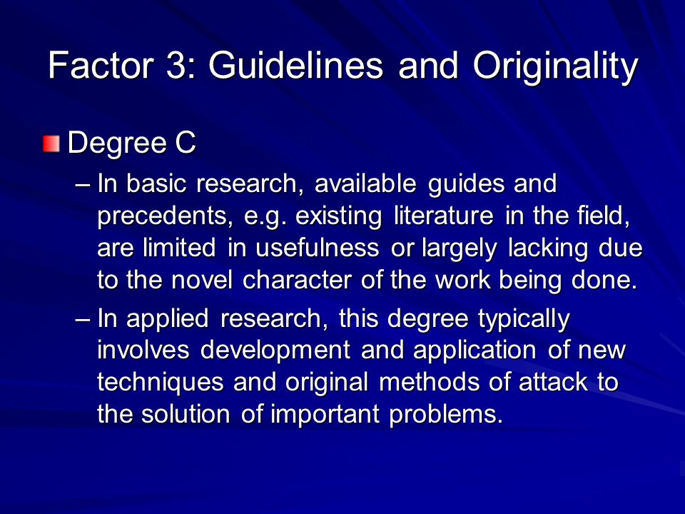 Factor 3: Guidelines and Originality