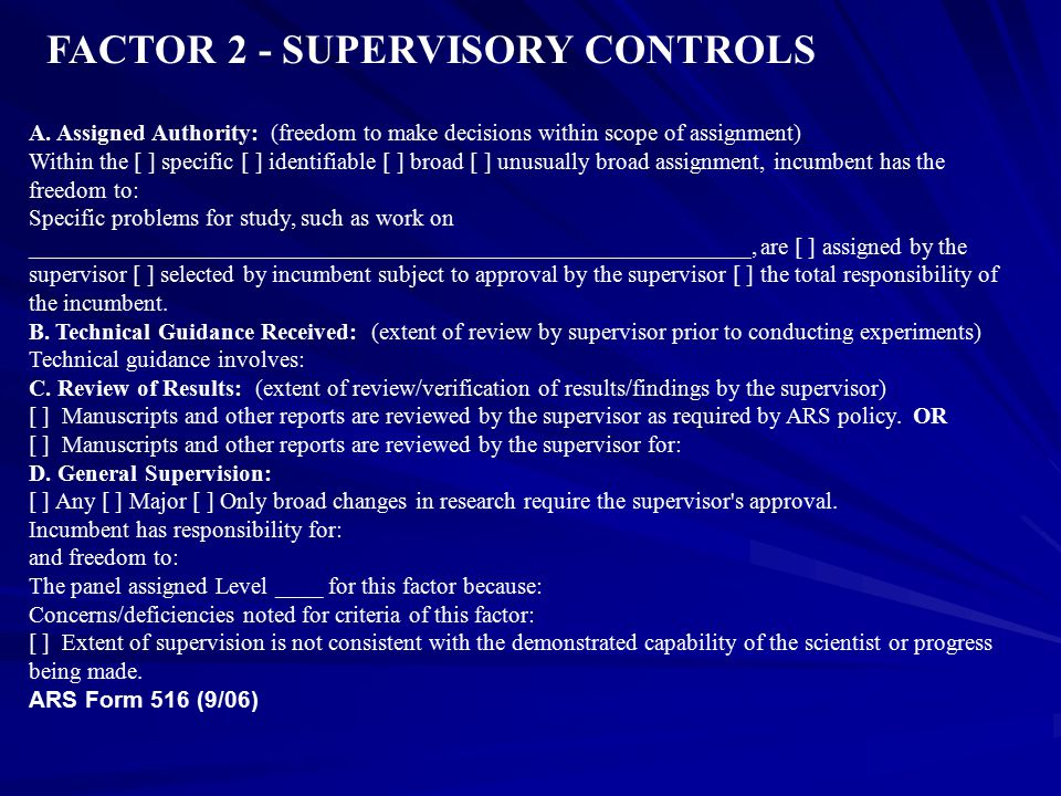 FACTOR 2 - SUPERVISORY CONTROLS