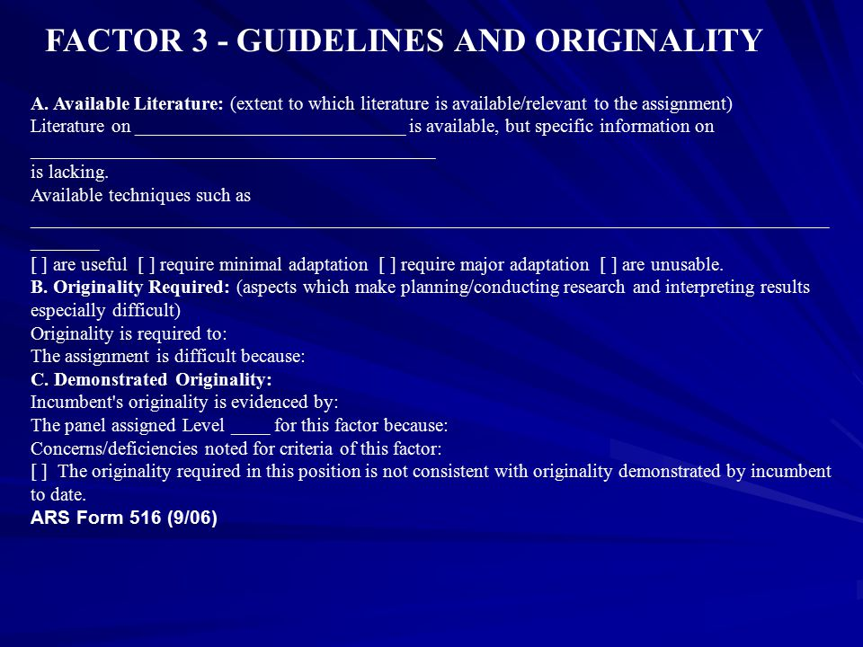 FACTOR 3 - GUIDELINES AND ORIGINALITY