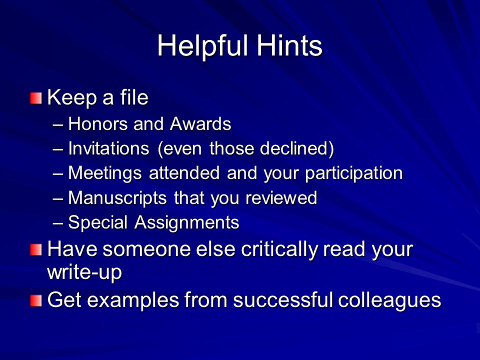 Helpful Hints Keep a file