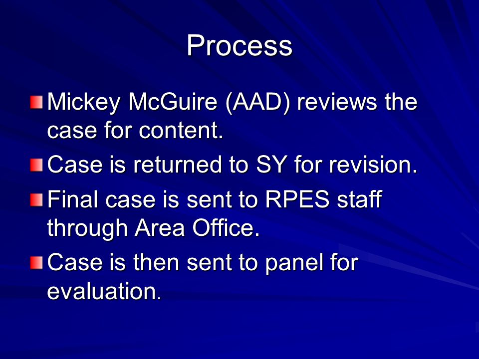Process Mickey McGuire (AAD) reviews the case for content.