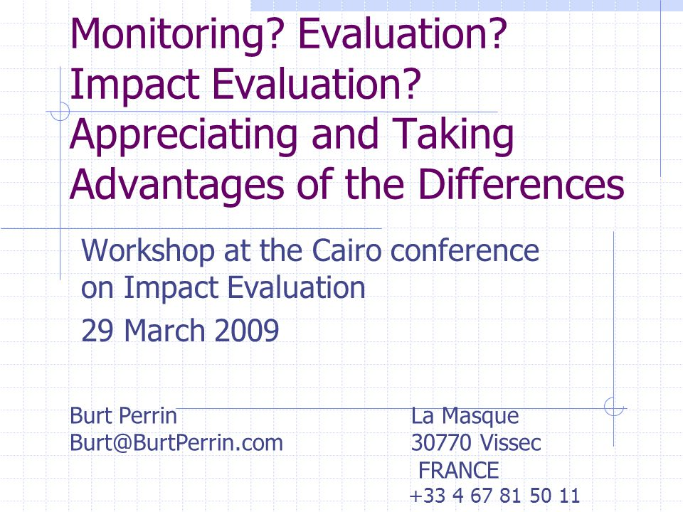 Workshop at the Cairo conference on Impact Evaluation 29 March 2009