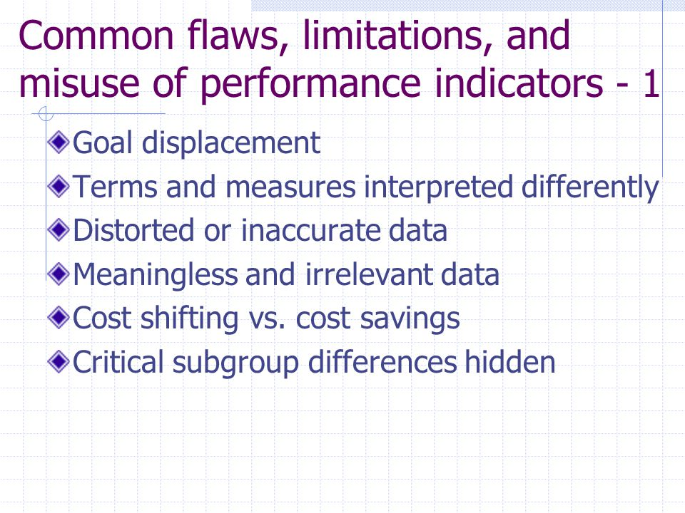 Common flaws, limitations, and misuse of performance indicators - 1