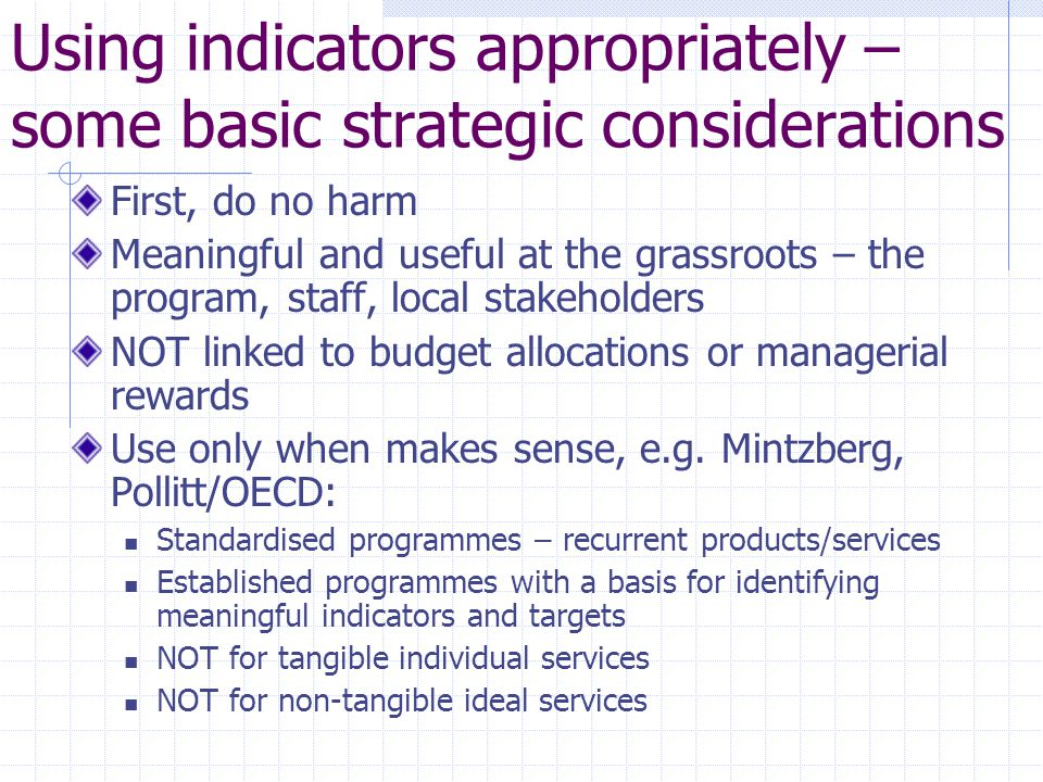 Using indicators appropriately – some basic strategic considerations