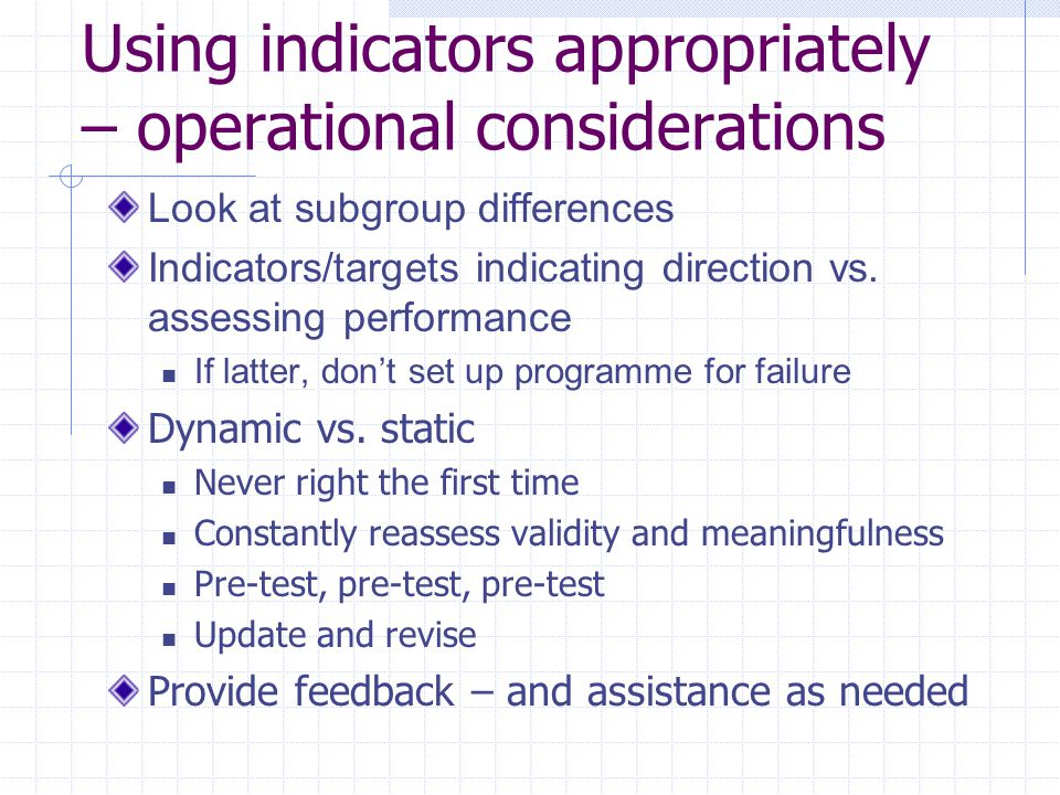 Using indicators appropriately – operational considerations